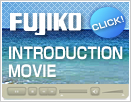 FUJIKO INTRODUCTION MOVIE